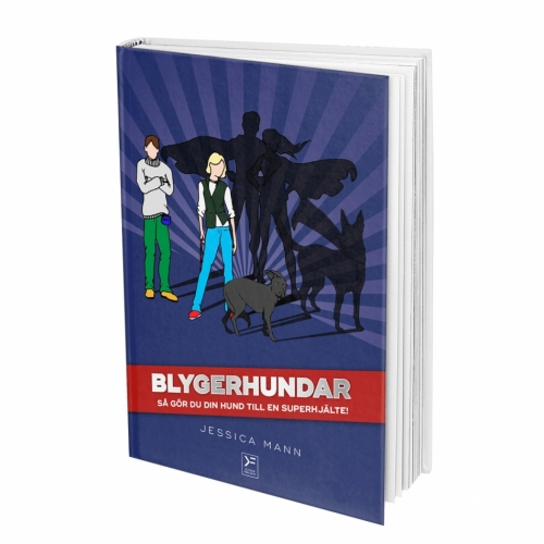 Blygerhundar - så gör du din hund till en superhjälte in the group Other / Books / Books at Dogmania (1481)