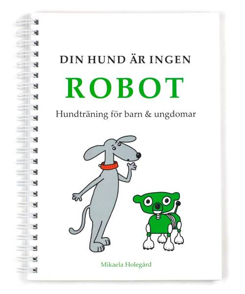 Din hund är ingen robot in the group Other / Books / Books at Dogmania (256)