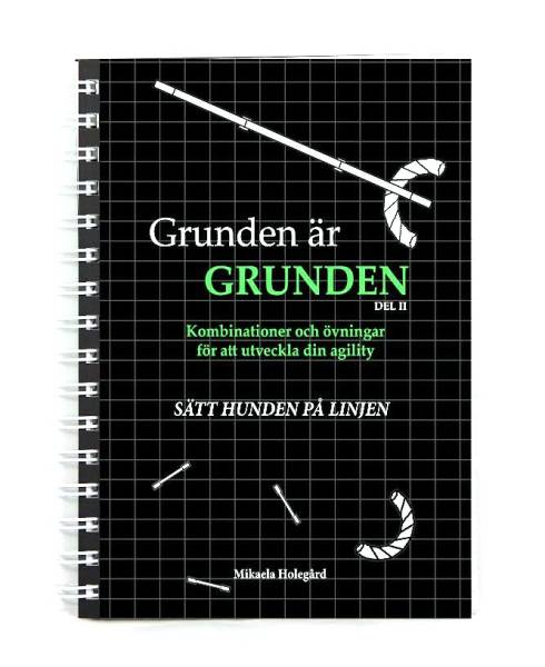Grunden är grunden del 2 - Sätt hunden på linjen in the group Other / Books / Books at Dogmania (257)