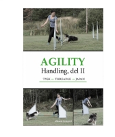 Agility Handling del 2 - Tysk, Threadle, Japan