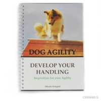 Dog Agility - Develop Your Handling